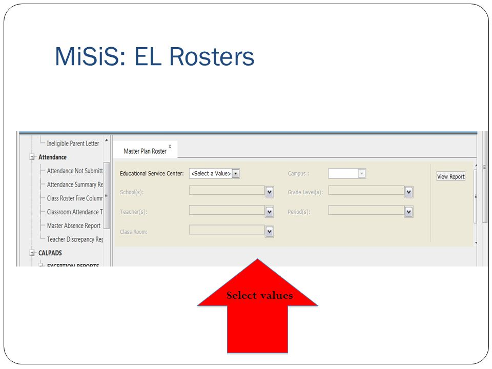 MiSiS: EL Rosters Select values