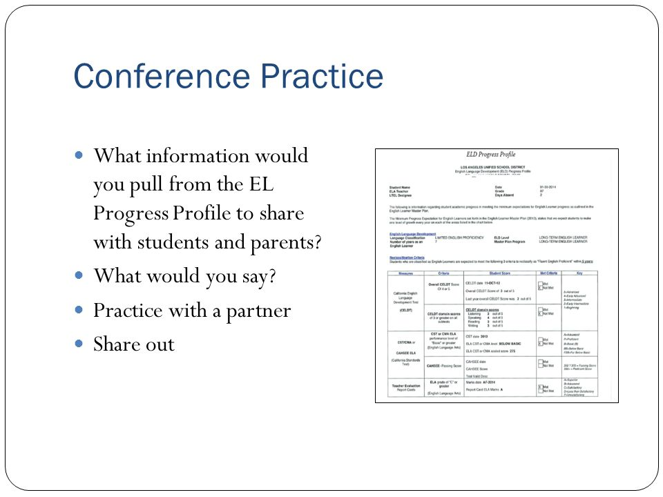Conference Practice What information would you pull from the EL Progress Profile to share with students and parents