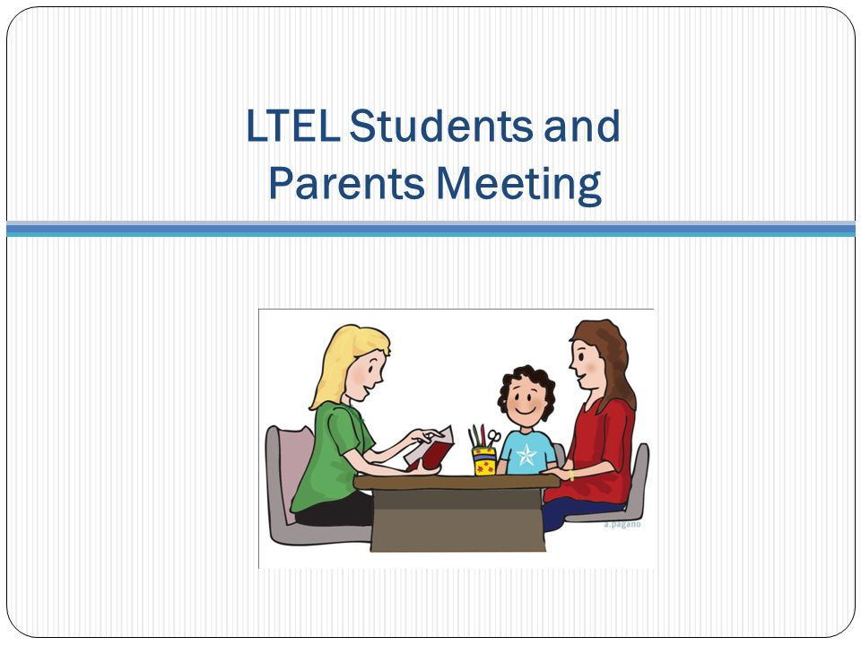 LTEL Students and Parents Meeting