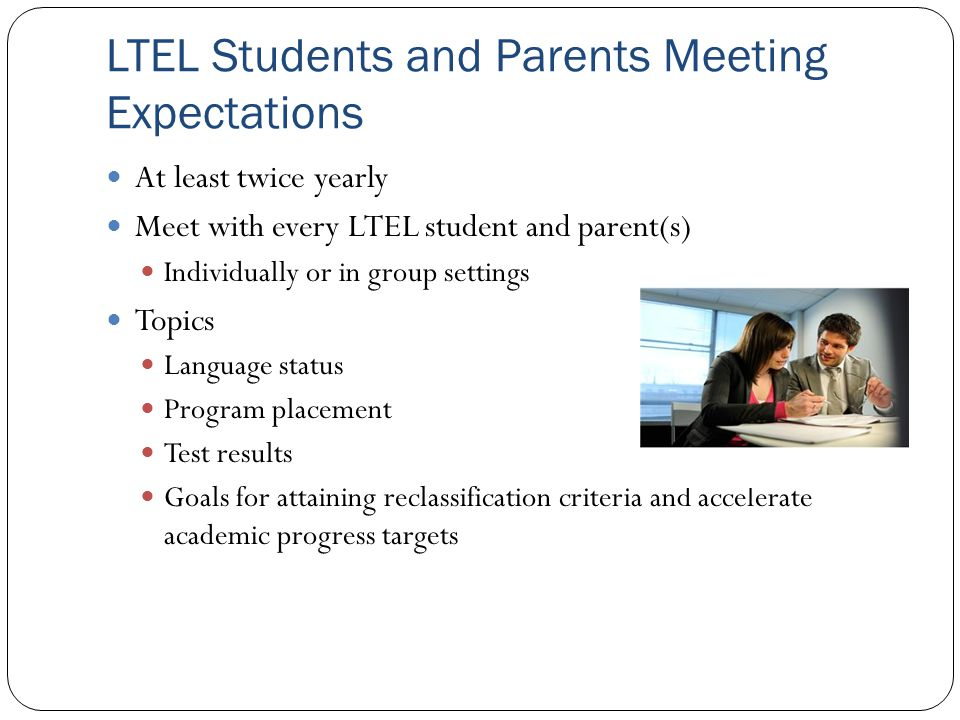 LTEL Students and Parents Meeting Expectations
