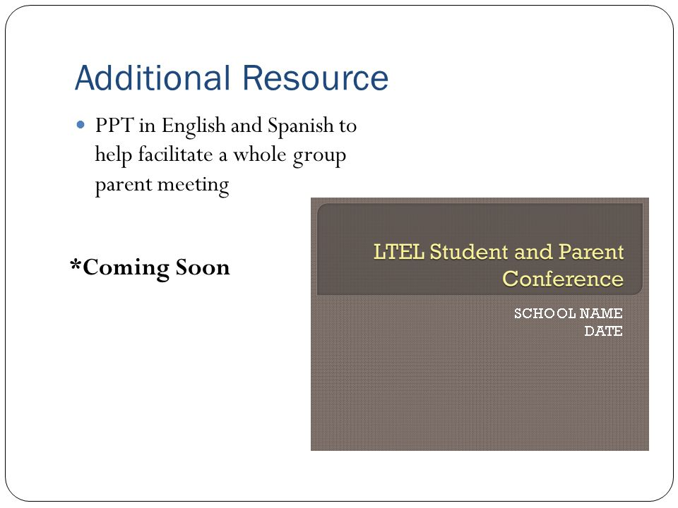 Additional Resource *Coming Soon
