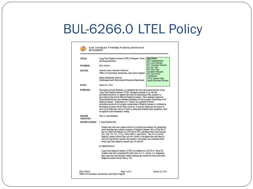 BUL-6266.0 LTEL Policy