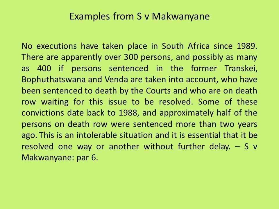 Examples from S v Makwanyane