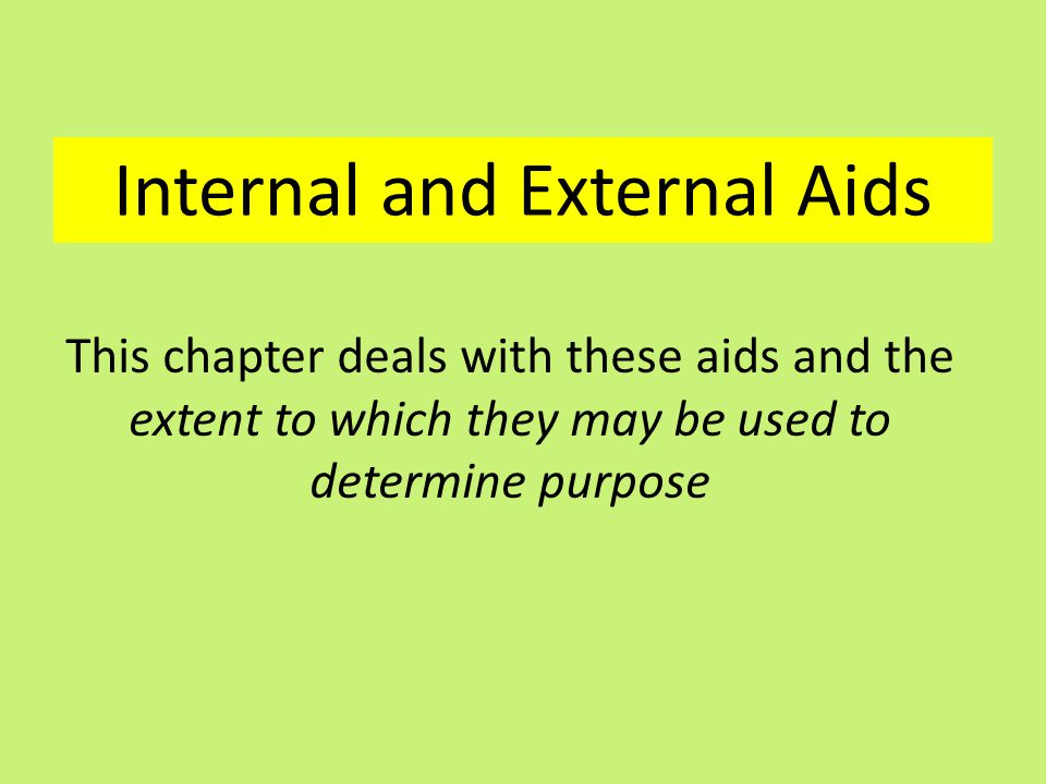 Internal and External Aids