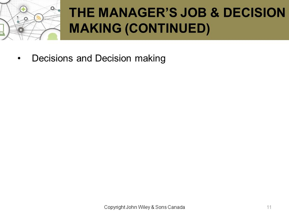 THE MANAGER'S JOB & DECISION MAKING (CONTINUED)