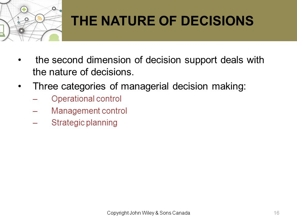 THE NATURE OF DECISIONS
