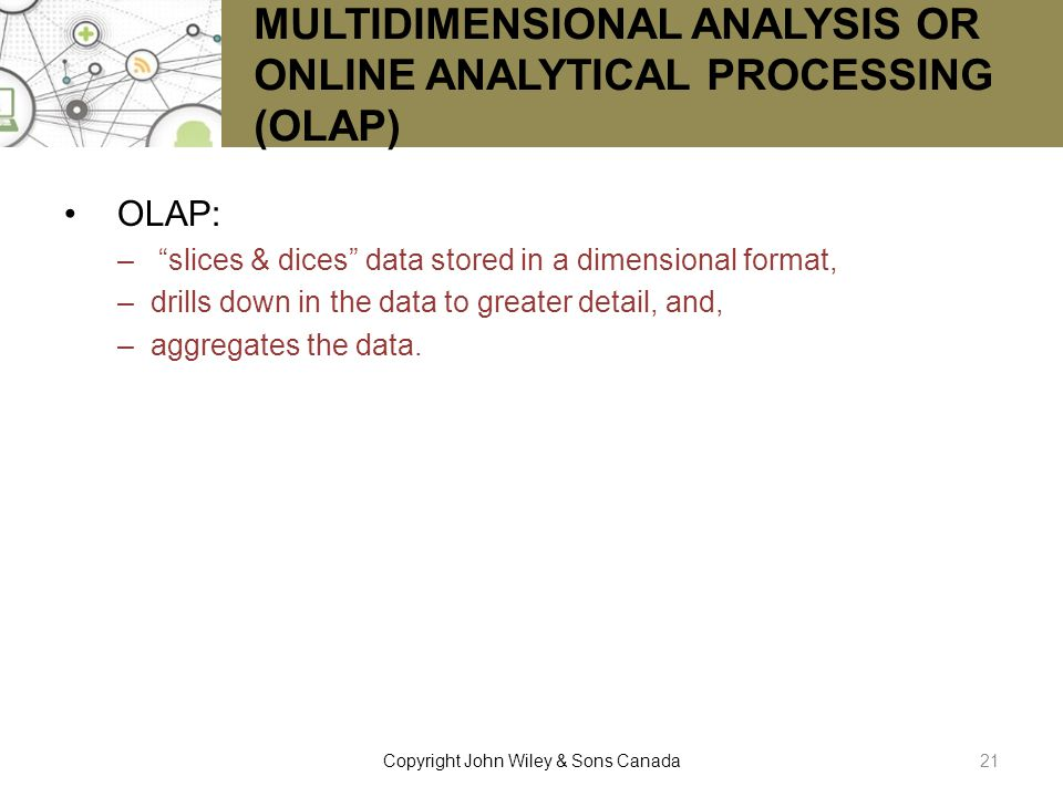 MULTIDIMENSIONAL ANALYSIS OR ONLINE ANALYTICAL PROCESSING (OLAP)