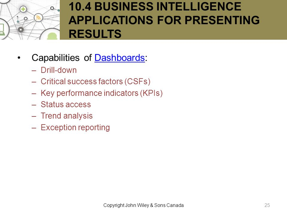 10.4 BUSINESS INTELLIGENCE APPLICATIONS FOR PRESENTING RESULTS