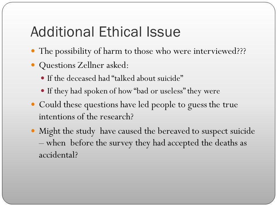Additional Ethical Issue