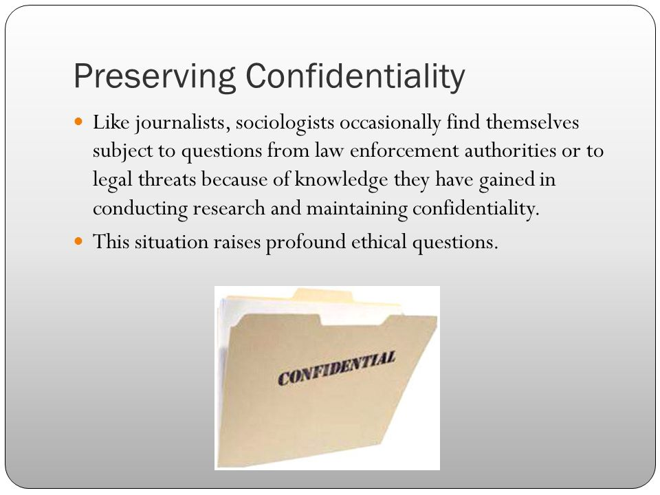Preserving Confidentiality