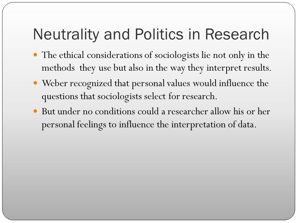 Neutrality and Politics in Research