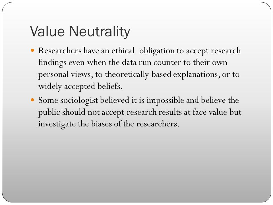 value neutrality Definition of value-neutrality – our online dictionary has value-neutrality information from a dictionary of sociology dictionary encyclopediacom: english, psychology and medical dictionaries.