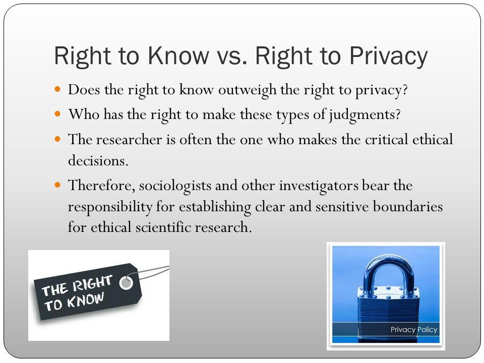 Right to Know vs. Right to Privacy
