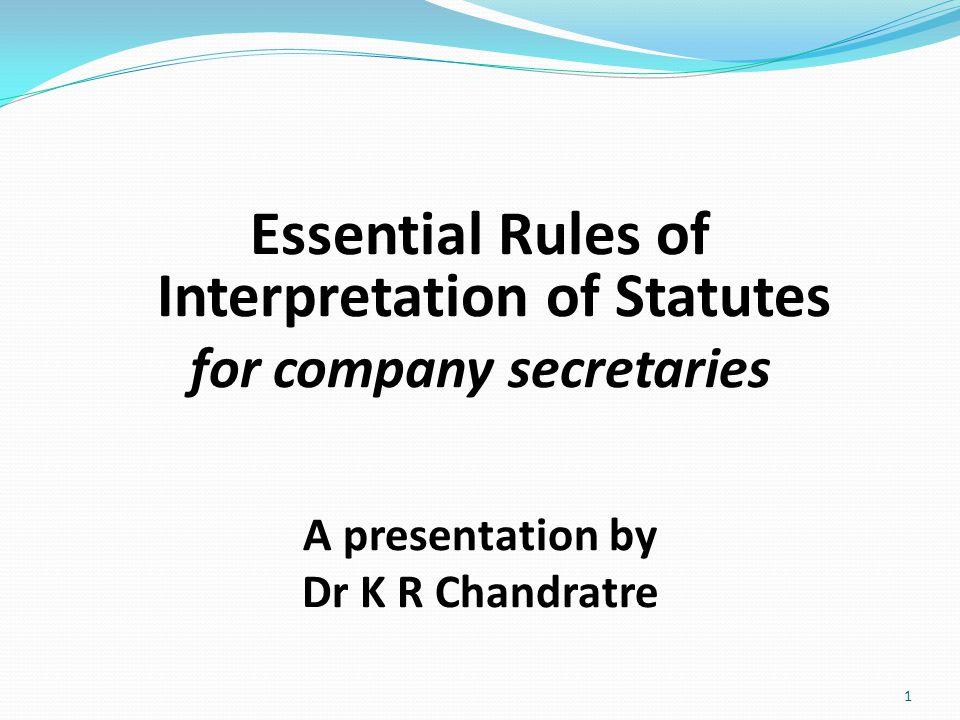 Essential Rules of Interpretation of Statutes for company secretaries