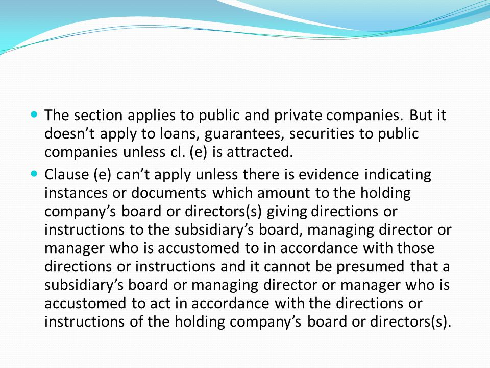 The section applies to public and private companies