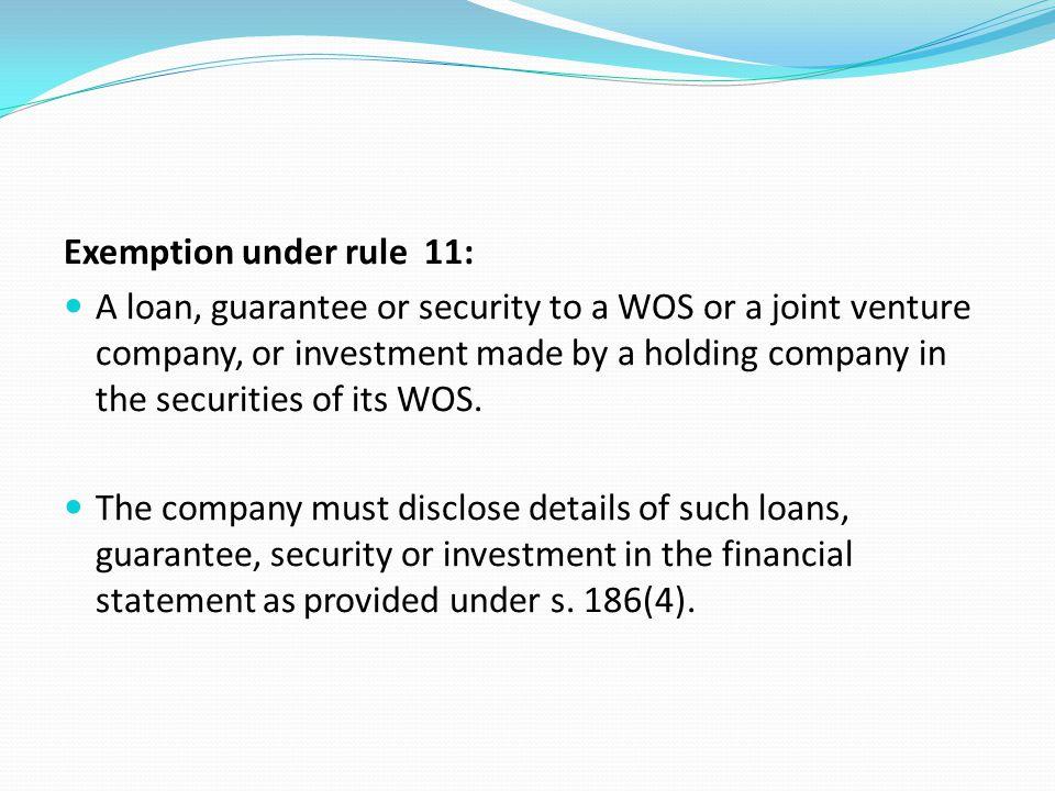 Exemption under rule 11: