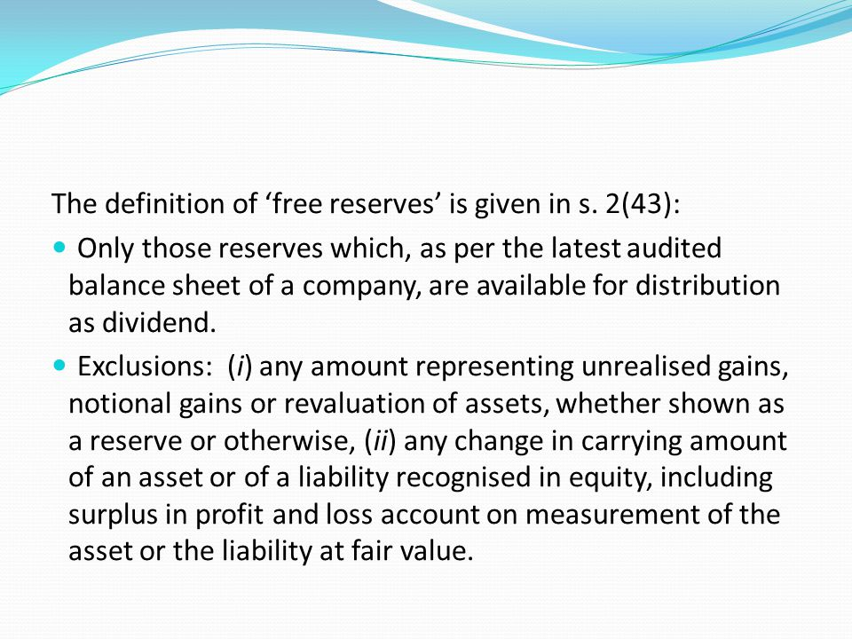The definition of 'free reserves' is given in s. 2(43):