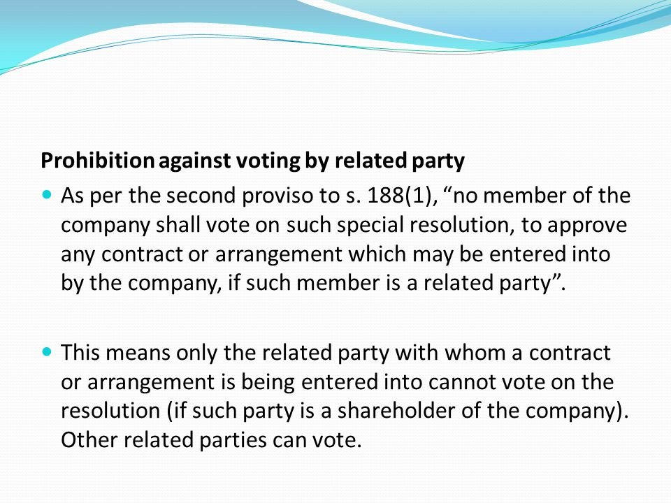 Prohibition against voting by related party