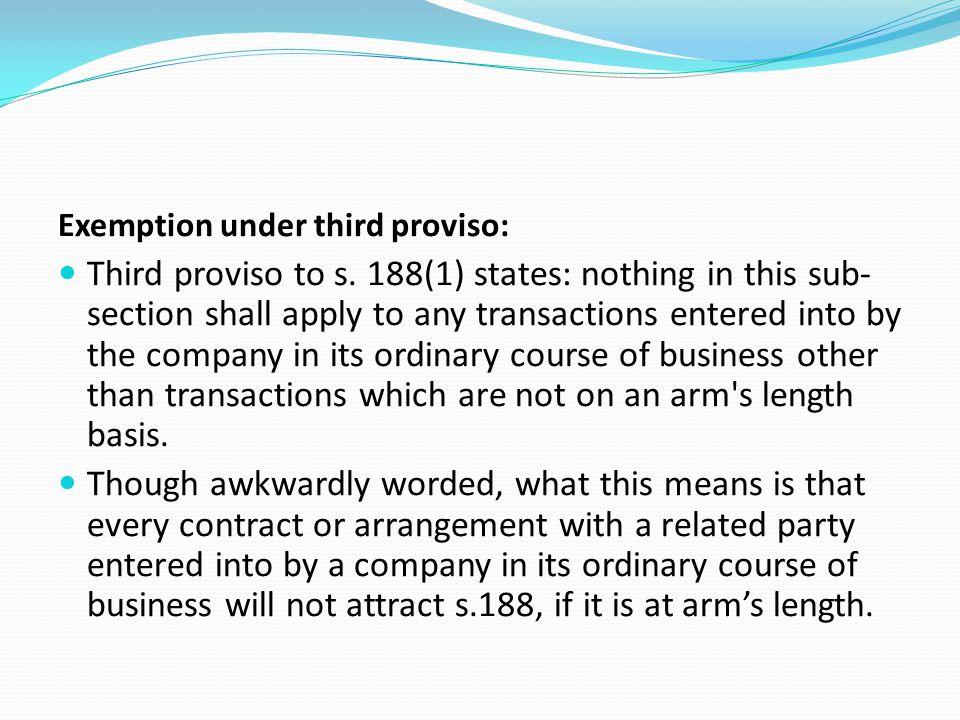 Exemption under third proviso: