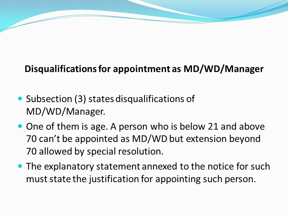 Disqualifications for appointment as MD/WD/Manager