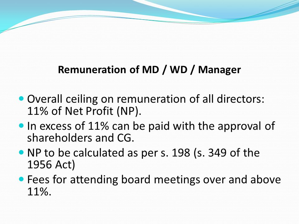Remuneration of MD / WD / Manager