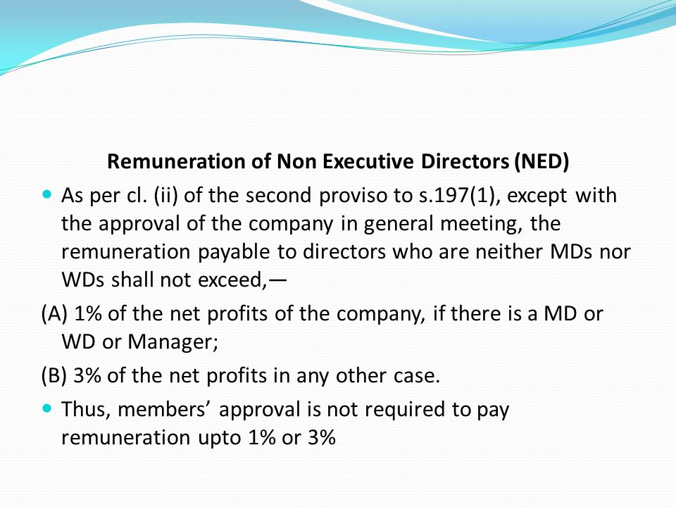 Remuneration of Non Executive Directors (NED)
