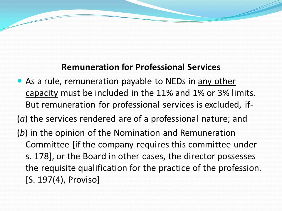 Remuneration for Professional Services