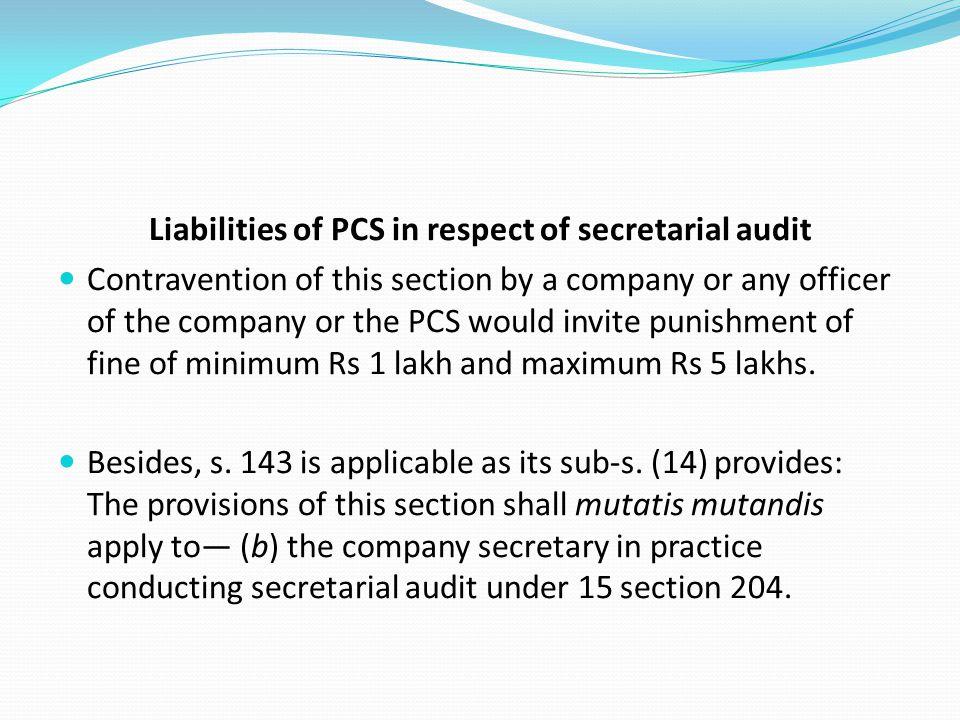 Liabilities of PCS in respect of secretarial audit