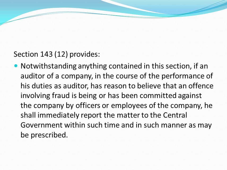 Section 143 (12) provides: