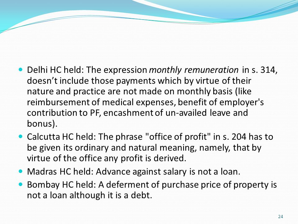 Delhi HC held: The expression monthly remuneration in s