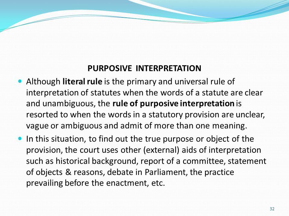 PURPOSIVE INTERPRETATION