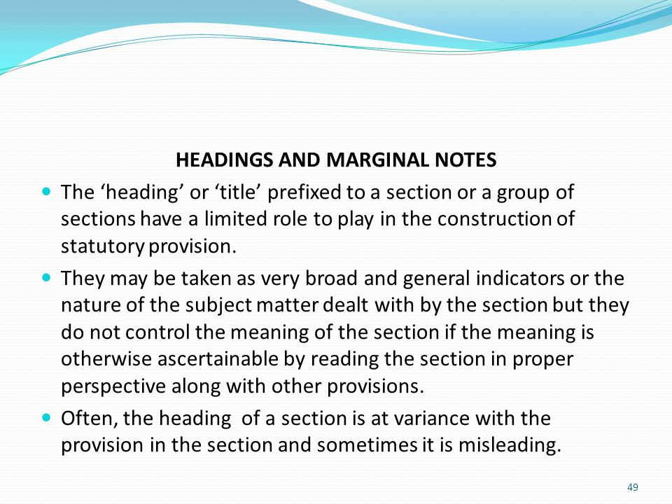 HEADINGS AND MARGINAL NOTES