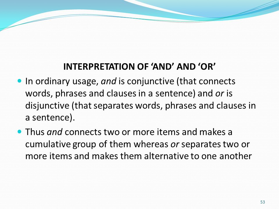 INTERPRETATION OF 'AND' AND 'OR'