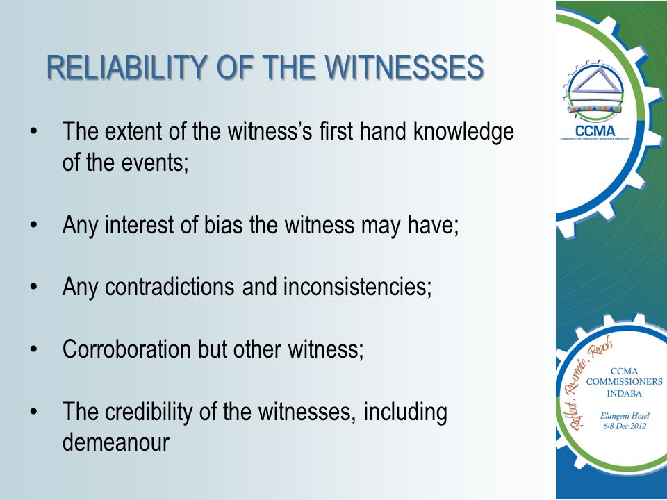 RELIABILITY OF THE WITNESSES