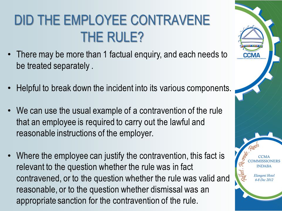 DID THE EMPLOYEE CONTRAVENE THE RULE