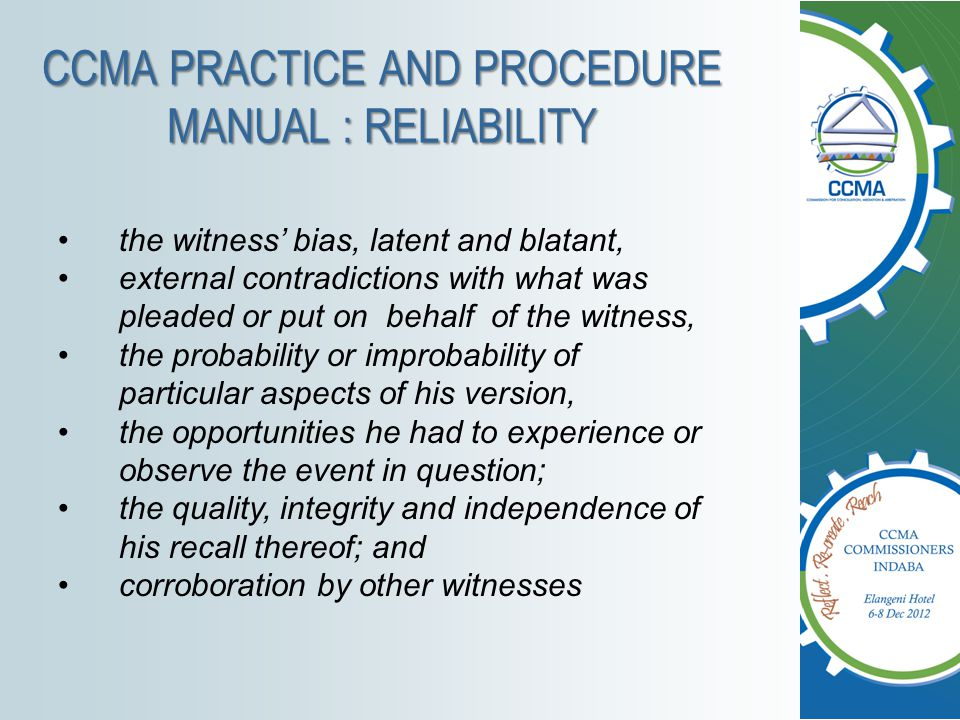 CCMA PRACTICE AND PROCEDURE MANUAL : RELIABILITY