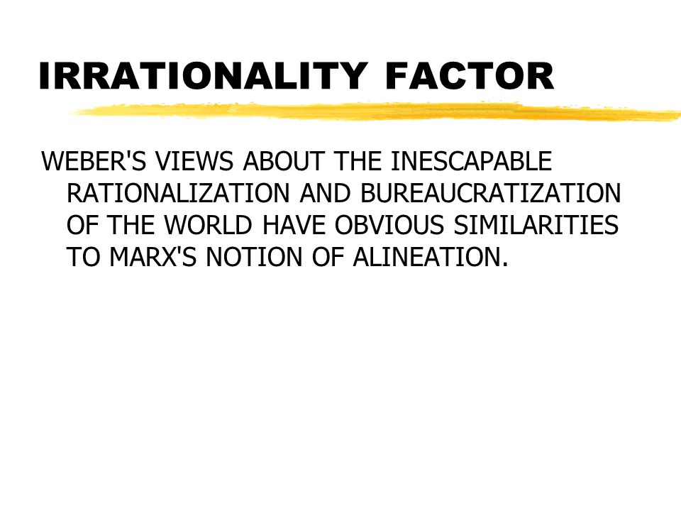 IRRATIONALITY FACTOR