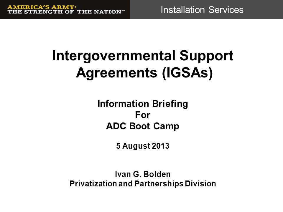 Intergovernmental Support Agreements (IGSAs)