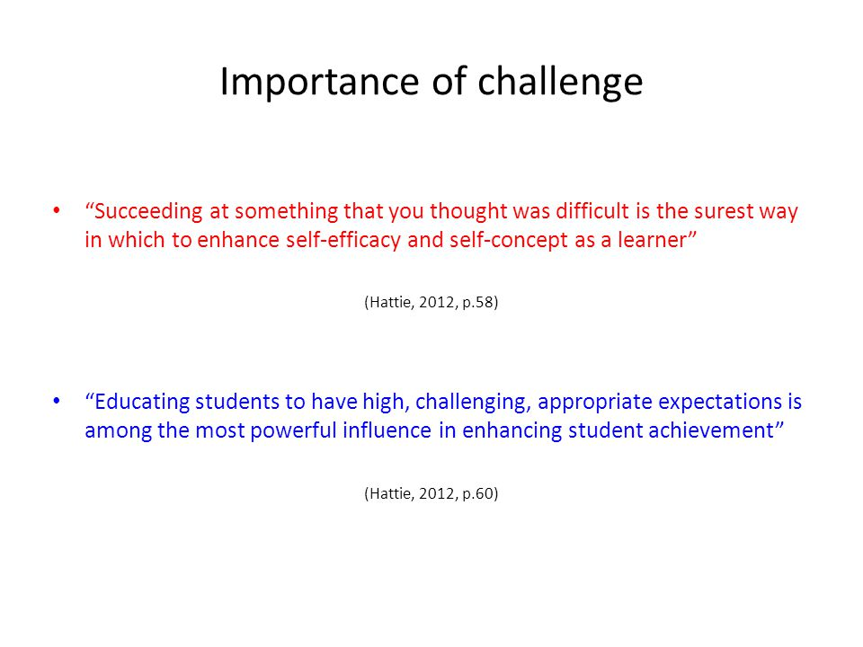 Importance of challenge