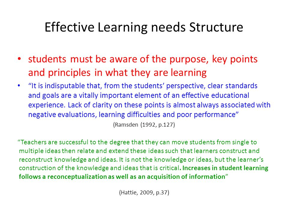 Effective Learning needs Structure