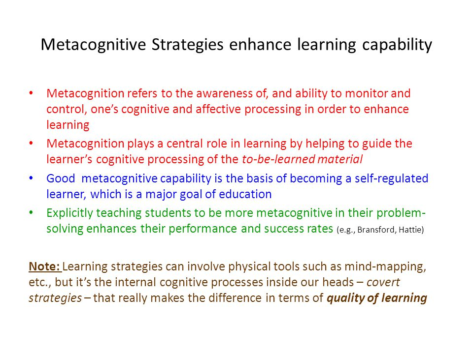 Metacognitive Strategies enhance learning capability