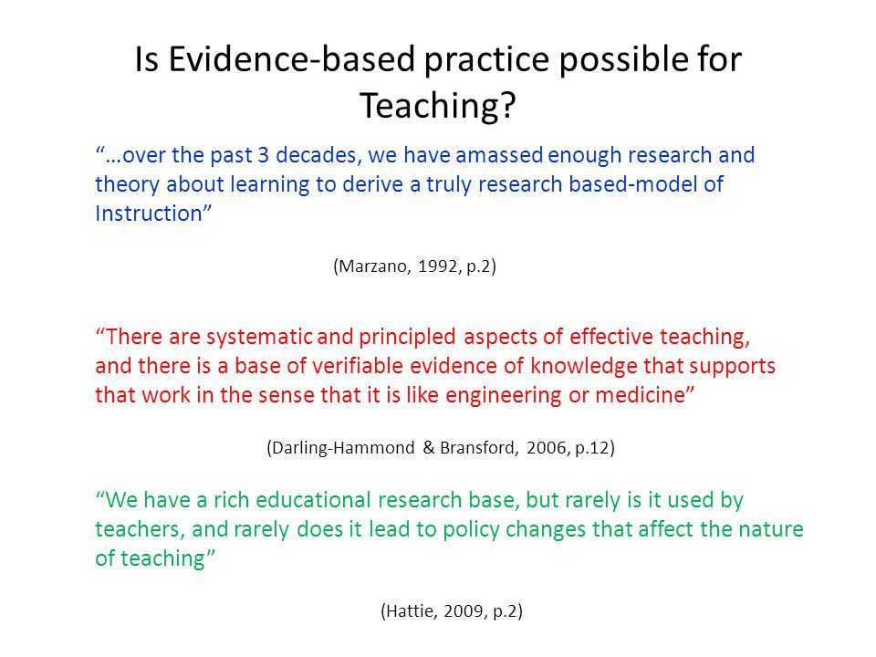 Is Evidence-based practice possible for Teaching