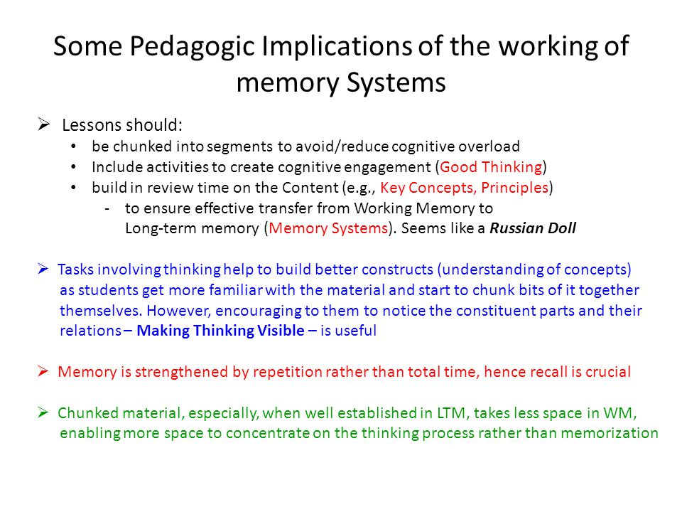 Some Pedagogic Implications of the working of memory Systems