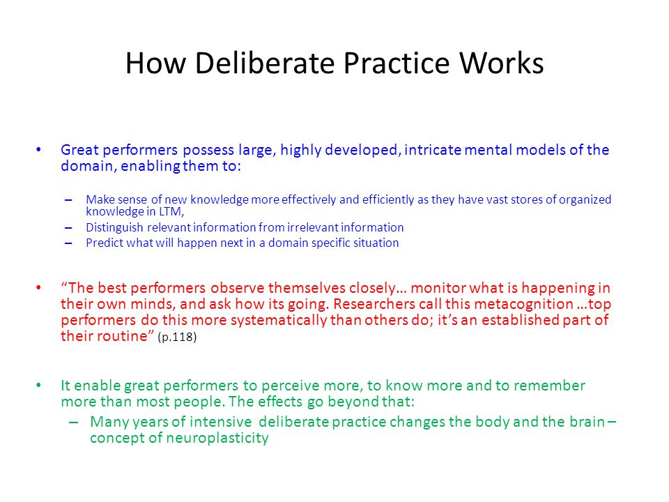 How Deliberate Practice Works