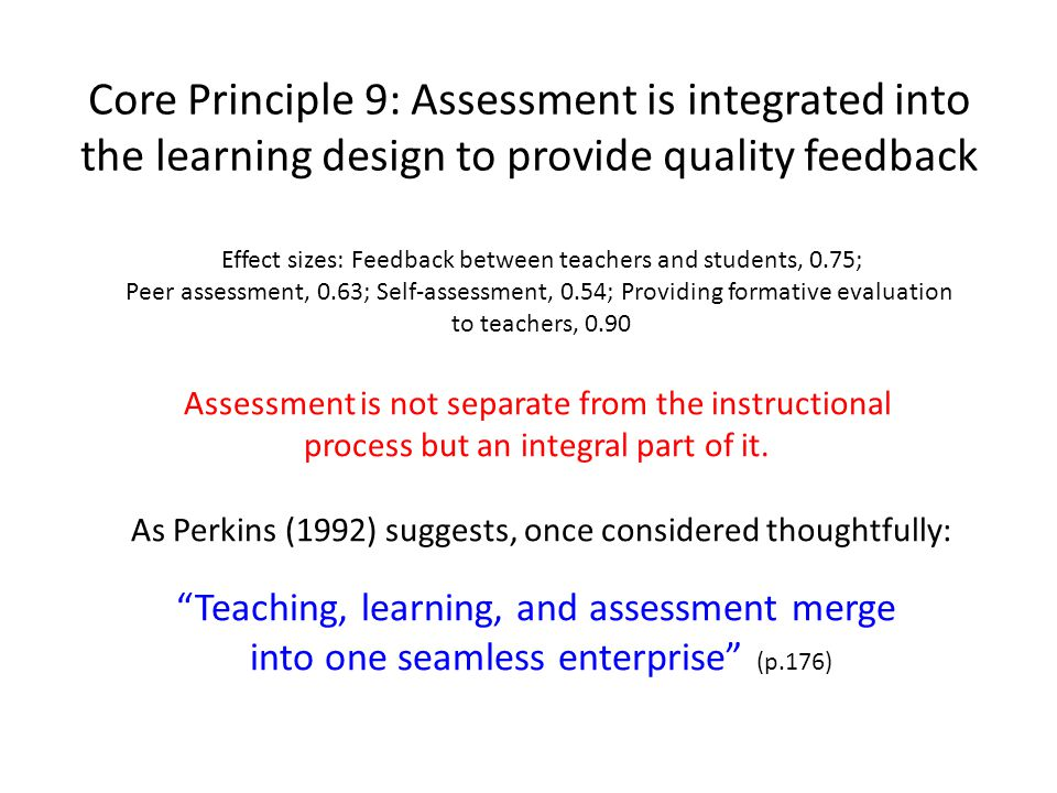 Core Principle 9: Assessment is integrated into the learning design to provide quality feedback