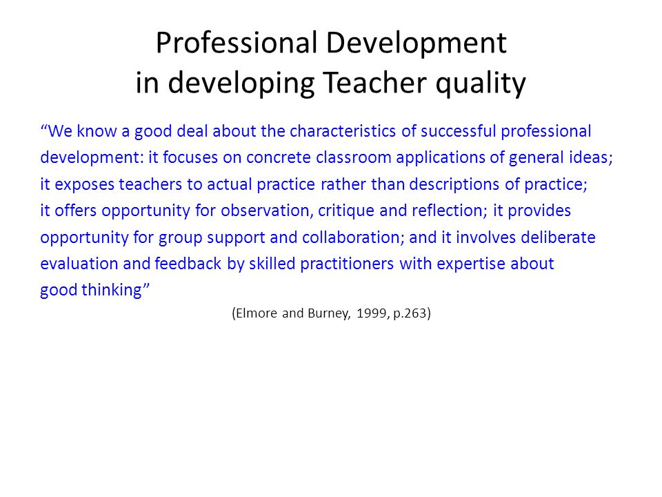 Professional Development in developing Teacher quality