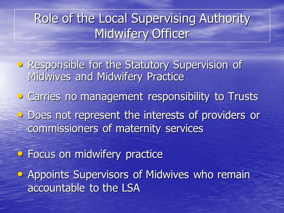 Role of the Local Supervising Authority Midwifery Officer