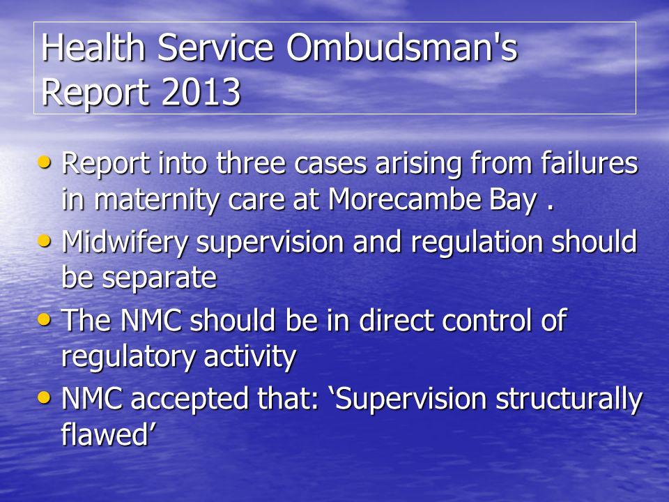 Health Service Ombudsman s Report 2013