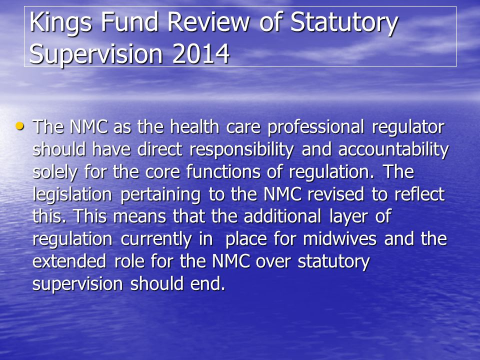 Kings Fund Review of Statutory Supervision 2014