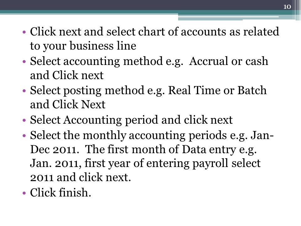 Click next and select chart of accounts as related to your business line
